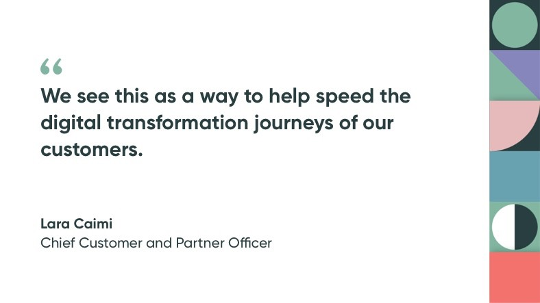 Chief Customer and Partner Officer Lara Caimi shares her thoughts on how this partnership will help speed up the digital journey for ServiceNow customers