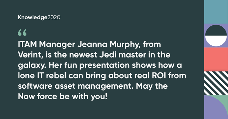 Session quote about ITAM Manager Jeana Murphy from Verin