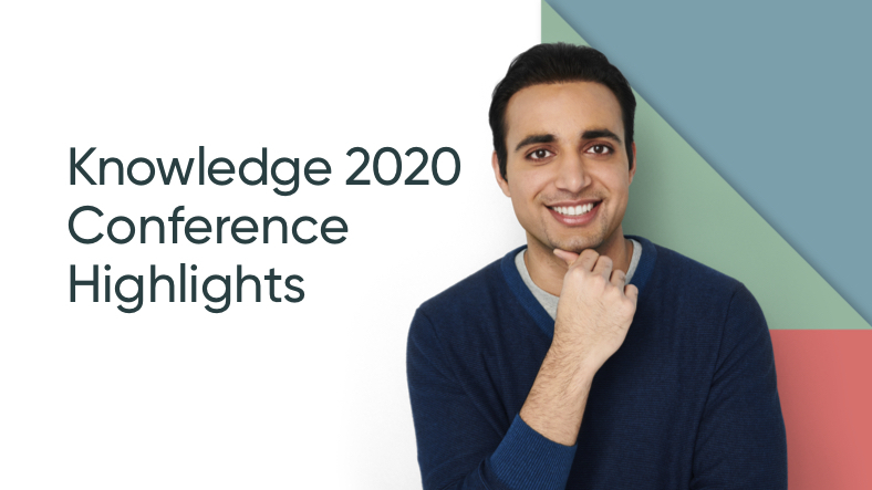 Week 6 highlights from Knowledge 2020